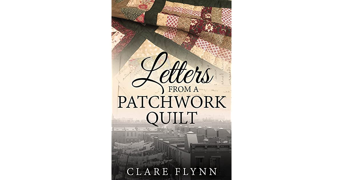 Letters from a patchwork quilt by clare flynn fandeluxe Gallery