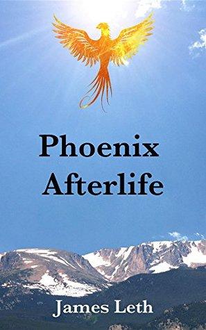 Phoenix Afterlife