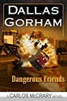 Dangerous Friends (Carlos McCrary #4)