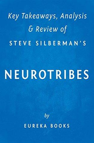 Key Takeaways, Analysis & Review of Steve Silberman's NeuroTribes