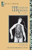 Monsieur Venus: Roman matérialiste (Texts and Translations)