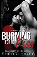 Burning for Her Kiss (Serpent's Kiss #1)