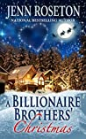 A Billionaire Brothers' Christmas (Billionaire Brothers #6)