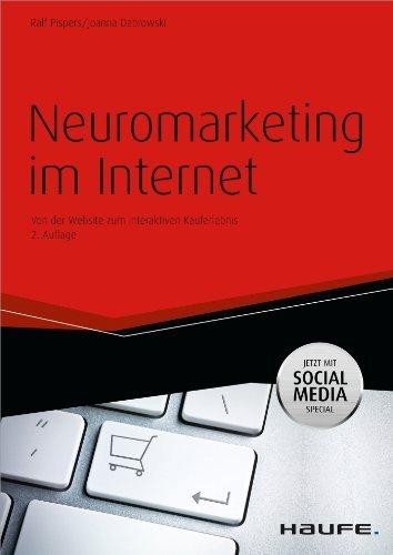 Neuromarketing im Internet Von der Website zum interaktiven Kauferlebnis