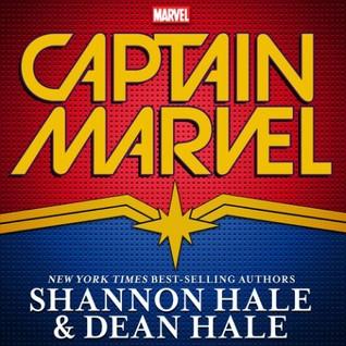 Captain Marvel YA NovelbyShannon HaleDean Hale