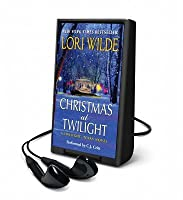 Christmas at Twilight: A Twilight, Texas Novel