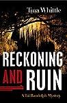 Reckoning and Ruin (Tai Randolph Mysteries #5)