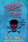 Tequila for Two (Althea Rose Mystery, #2)