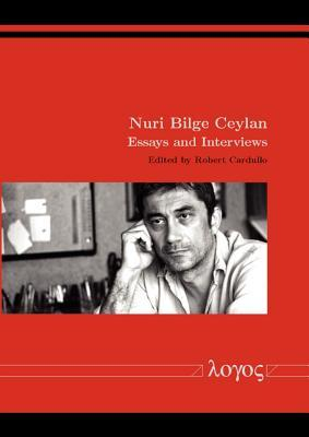Nuri Bilge Ceylan: Essays and Interviews