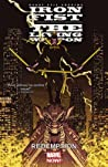 Iron Fist: The Living Weapon, Vol. 2: Redemption