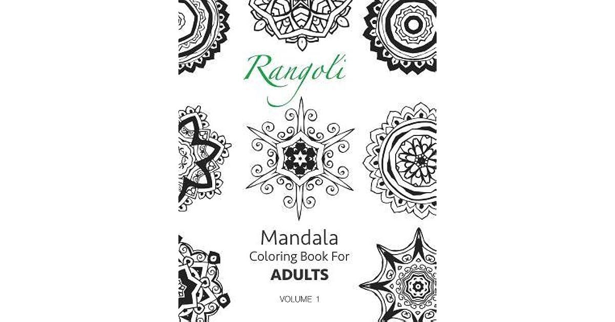 Rangoli Mandala Coloring Book For Adults Volume 1 By