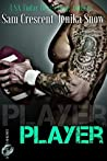 Player (Taboo Shorts, #2)