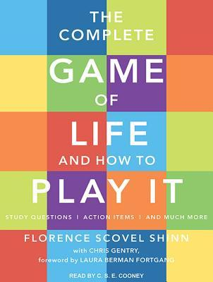 The-Complete-Game-of-Life-and-How-to-Play-It-The-Classic-Text-with-Commentary-Study-Questions-Action-Items-and-Much-More