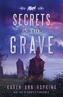 Secrets in the Grave (Serenity's Plain Secrets, #3)