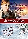 Christmas Fire by Jennifer AlLee