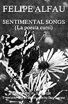 Sentimental Songs = La Poesía Cursi