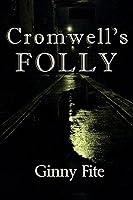 Cromwell's Folly (Sam Lagarde Mystery Series Book 1)