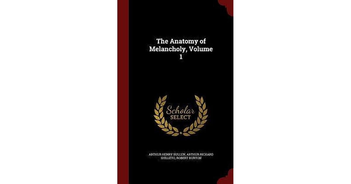 The Anatomy Of Melancholy Volume 1 By Robert Burton