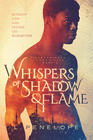 Whispers of Shadow & Flame by L. Penelope