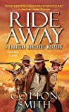 Ride Away (Corrigan Brothers, #1)
