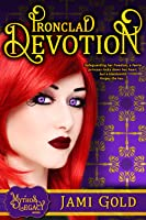 Ironclad Devotion (A Mythos Legacy Novel, #3)