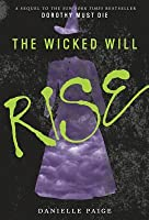 The Wicked Will Rise (Dorothy Must Die, #2)
