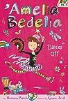 Amelia Bedelia Dances Off (Amelia Bedelia Chapter Books #8)