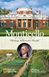 Monticello: The Official Guide to Thomas Jefferson's World