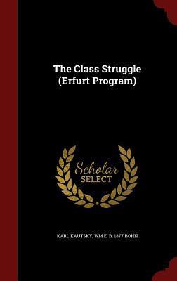 The Class Struggle  by  Karl Kautsky