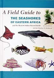A Field Guide to the Seashores of Eastern Africa and the Western Indian Ocean Islands