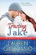 Trusting Jake (Blueprint To Love #1)