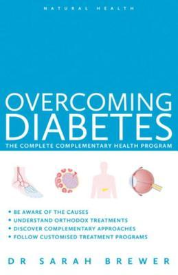 Overcoming Diabetes, A Guide to Self