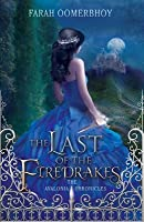 The Last of the Firedrakes (The Avalonia Chronicles #1)