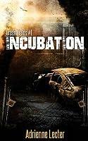 Incubation (Green Fields #1)