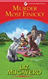 Murder Most Finicky (Pawsitively Organic Mystery, #4)