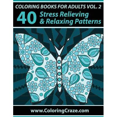Coloring books for adults volume 2 40 stress relieving Good coloring books for adults