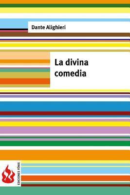 La Divina Comedia: (low Cost). Edici�n Limitada
