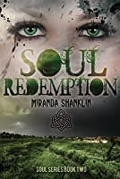 Soul Redemption (Soul Series Book 2)