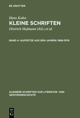 Aufs�tze Aus Den Jahren 1968-1976 Hans Kuhn, Dietrich Hofmann