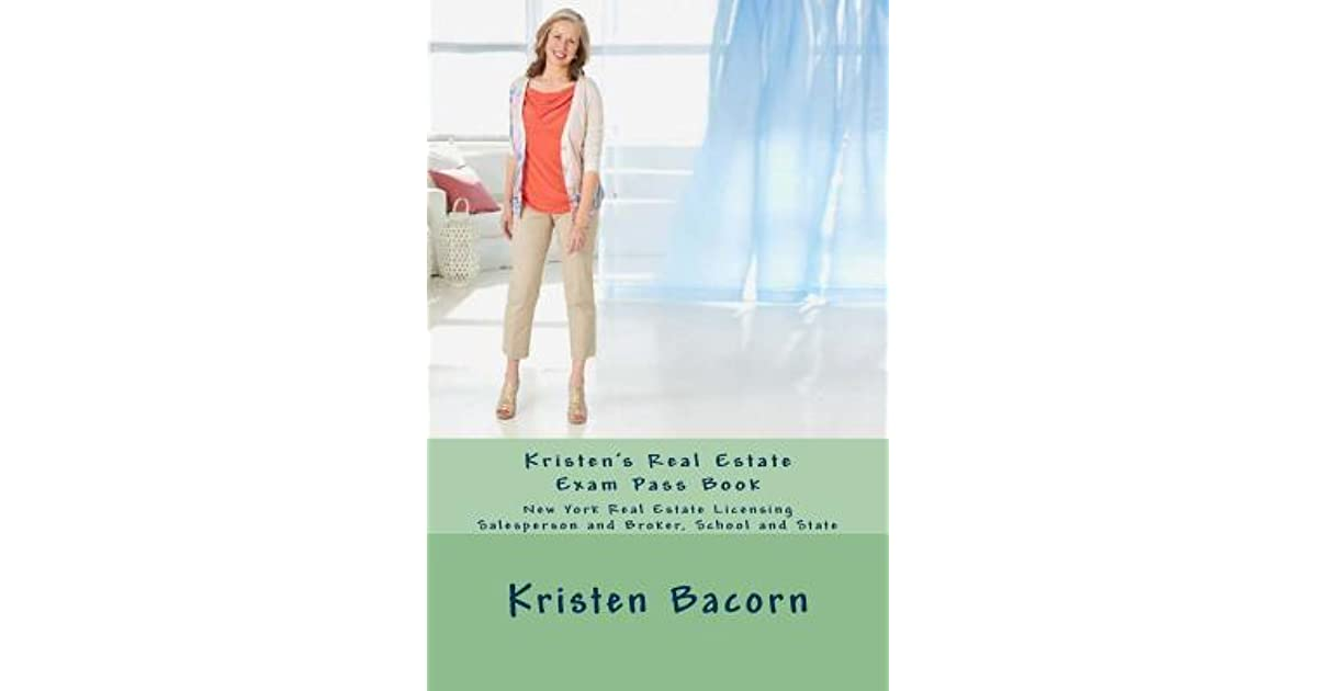 Kristen's Real Estate Exam Pass Book: New York State Real Estate