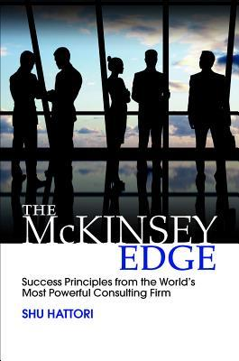 The-McKinsey-Edge-Success-Principles-from-the-World-s-Most-Powerful-Consulting-Firm