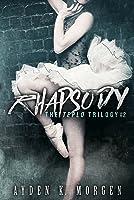Rhapsody (The Teplo Trilogy, #2)