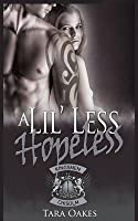 A Lil' Less Hopeless