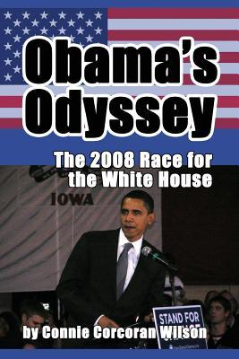 Obama's Odyssey: The 2008 Race for the White House