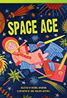 Space Ace (Library Bound) (Fluent Plus)