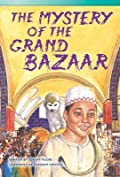 The Mystery of the Grand Bazaar (Library Bound)