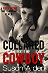 Collared by the Cowboy (Bad Boys Western Romance #6)