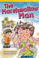 The Marshmallow Man (Library Bound) (Fluent Plus)