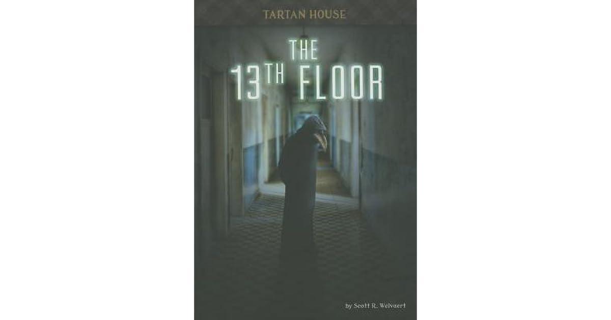 The 13th Floor by Scott R. Welvaert