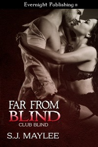 Far From Blind by S.J. Maylee